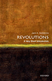 Revolutions: A Very Short Introduction (Very Short Introductions)