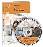 Die neue MDK-Prüfanleitung, CD-ROM Qualitätsprüfung und Qualitätssicherung in der ambulanten und stationären Pflege auf CD-ROM