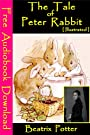 The Tale of Peter Rabbit [ Illustrated ]