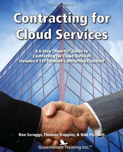 [PDF] Contracting for Cloud Services Free Download | Publisher : Government Training Inc. | Category : Computers & Internet | ISBN 10 : 1937246671 | ISBN 13 : 9781937246679