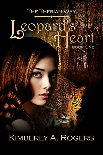 Leopard's Heart: Book One of The Therian Way (The Therian Way #1)