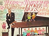 Classical Music : Holiday for Harpsichord: Fun-filled Favorites From E. Power Biggs & His Pedal Harpsichord