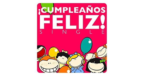 Cumpleaños Feliz! - Single by The Harmony Group on Amazon ...
