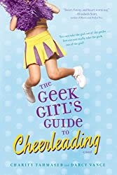 The Geek Girl's Guide to Cheerleading