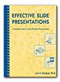 img - for Effective Slide Presentations: A Practical Guide to More Powerful Presentations book / textbook / text book