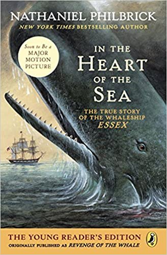 In the Heart of the Sea (Young Readers Edition) by Nathaniel Philbrick (2015-09-15)