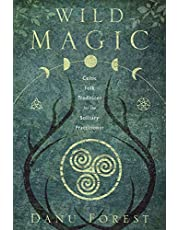 Wild Magic: Celtic Folk Traditions for the Solitary Practitioner