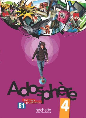 Adosphere: Livre de l'Eleve 4 & CD Audio (French Edition)