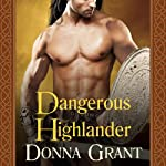 Dangerous Highlander: Dark Sword, Book 1   Donna Grant
