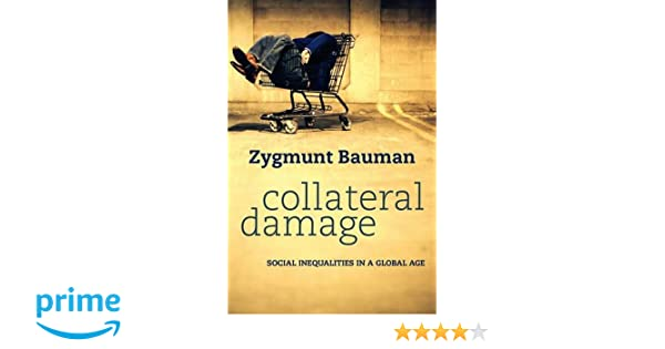 Amazon collateral damage social inequalities in a global age amazon collateral damage social inequalities in a global age 9780745652955 zygmunt bauman books fandeluxe Gallery