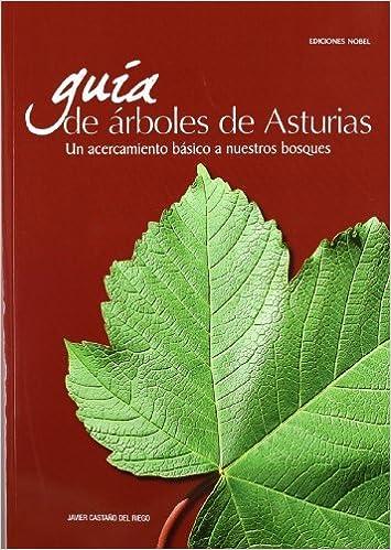 Guía de árboles de Asturias: Amazon.es: Castaño del Riego , Javier: Libros