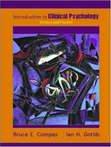 Introduction to Clinical Psychology: Science and Practice, Book Student Edition