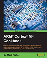 ARM® Cortex® M4 Cookbook Front Cover