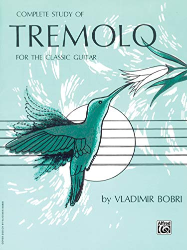 - Complete Study of Tremolo for the Classic Guitar