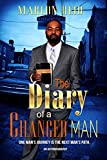 The Diary Of A Changed Man