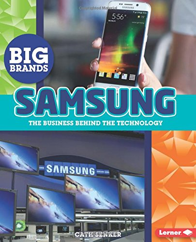 Price comparison product image Samsung: The Business Behind the Technology (Big Brands)
