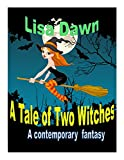 A Tale of Two Witches (Lexi Reed Book 1)