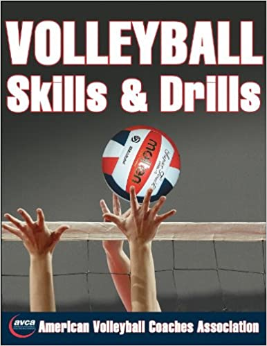 Volleyball skills drills american volleyball coaches association volleyball skills drills american volleyball coaches association avca 9780736058629 amazon books fandeluxe Image collections