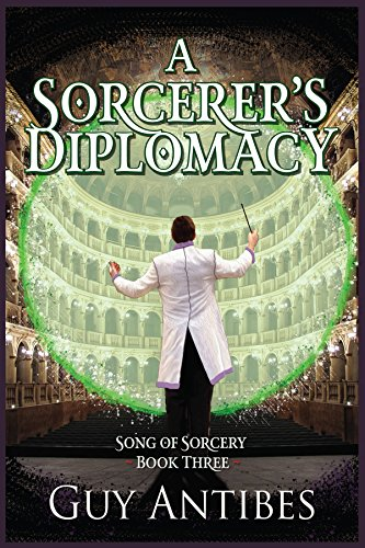 A Sorcerer's Diplomacy (Song of Sorcery Book 3) cover