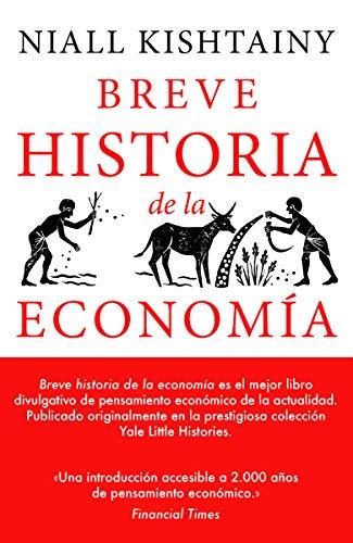 Breve historia de la economía por Niall Kishtain