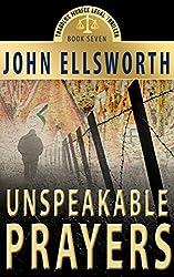 Unspeakable Prayers, a Novel: (Historical Thriller, Crime Thriller, Crime Fiction Novel) (Thaddeus Murfee Legal Thrillers Series Book 7) (English Edition)