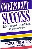 Overnight Success, VanCe H. Trimble, 0517585103