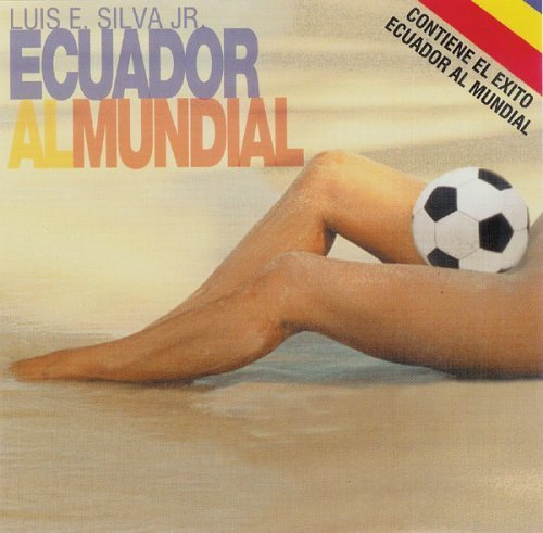 Ecuador Al Mundial by Luis E. by