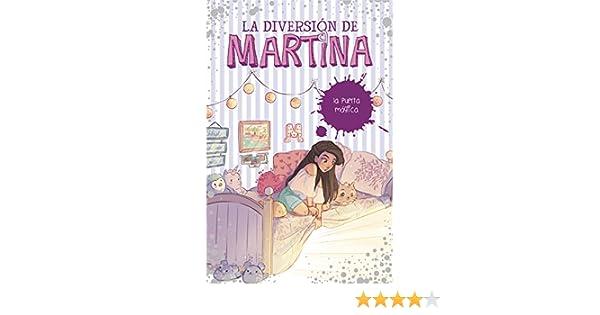 La diversión de Martina 3. La puerta mágica: Martina D ...