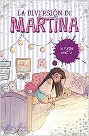 La puerta mágica (La diversión de Martina 3): Amazon.es