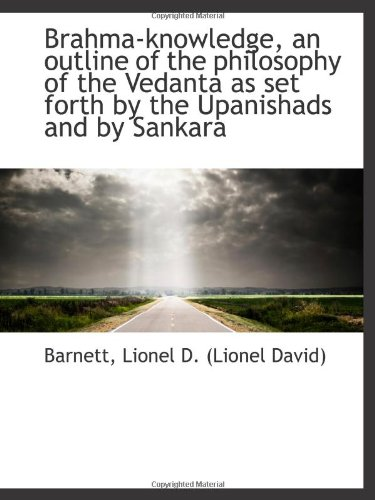 Brahma-knowledge, an outline of the philosophy of the Vedanta as set forth by the Upanishads and by PDF