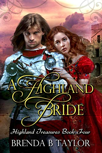 A Highland Bride Highland Treasures Book Four Kindle Edition By