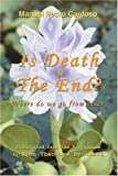 Is Death the End?, Manuel Cardoso, 0595351050