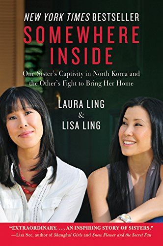 Somewhere Inside by Laura Ling and Lisa Ling