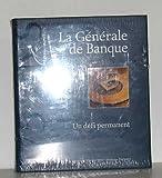 img - for La g n rale de banque un d fi permanent book / textbook / text book