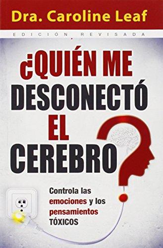 ¿Quien me desconecto el cerebro? (Spanish Edition) [Leaf - Caroline Dr.] (Tapa Blanda)