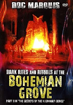Dark Rites and Rituals At the Bohemian Grove