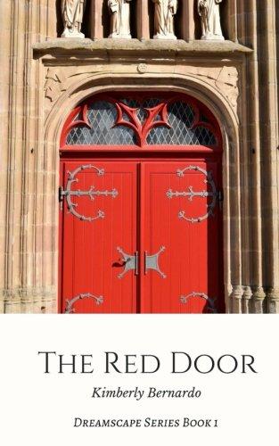 The Red Door (Dreamscape Series) (Volume 1)
