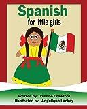 Spanish for Little Girls: A beginning Spanish workbook for little girls