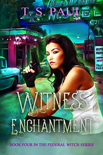 witness-enchantment-the-federal-witch-book-4