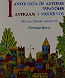 Antiguos y Modernos, Sanchez-Romeralo, Antonio and Ibarra, Fernando, 0130338389