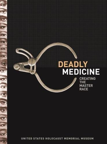 Deadly Medicine: Creating the Master Race ()
