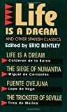"""Life Is a Dream"" and Other Spanish Classics (Eric Bentley's Dramatic Repertoire Volume Two), , 1557830061"