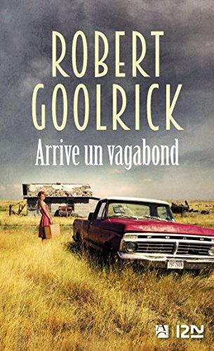 Arrive un vagabond (LITT. ETRANGERE) (French Edition)