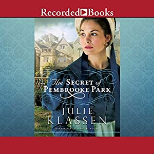 The Secret of Pembrooke Park Audiobook