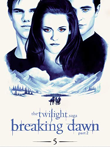 (The Twilight Saga: Breaking Dawn Part 2)