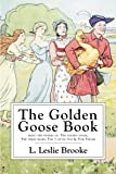 img - for The Golden Goose Book: With Numerous Drawings by the Author book / textbook / text book