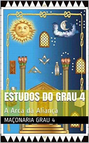 ESTUDOS DO GRAU 4 + Resumo 5 ao 14 Completo: A Arca da Aliança - Tudo sobre 5 ao 14