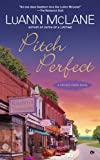 Pitch Perfect: A Cricket Creek Novel