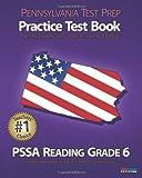 PENNSYLVANIA TEST PREP Practice Test Book PSSA Reading Grade 6, Test Master Press Pennsylvania, 1467934038
