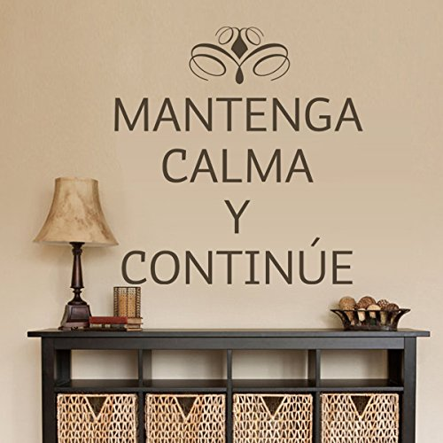 Spanish Vinyl Espanol wall decal-¡Mantenga Calma Y Continue